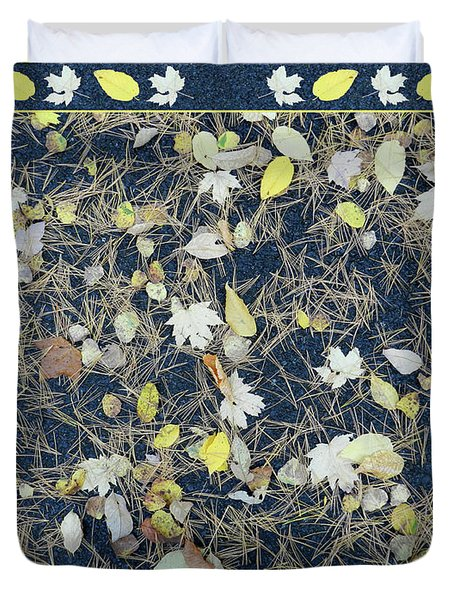 Leaves And Needles On Pavement With Border Duvet Cover