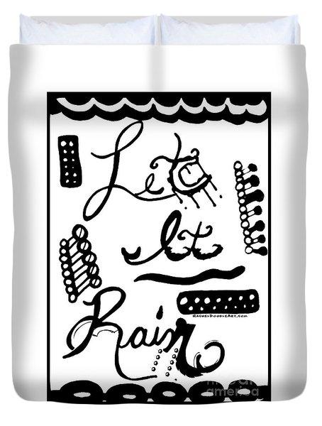 Let It Rain Duvet Cover