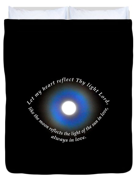 Duvet Cover featuring the photograph Let My Heart Reflect Thy Light 1 by Agnieszka Ledwon