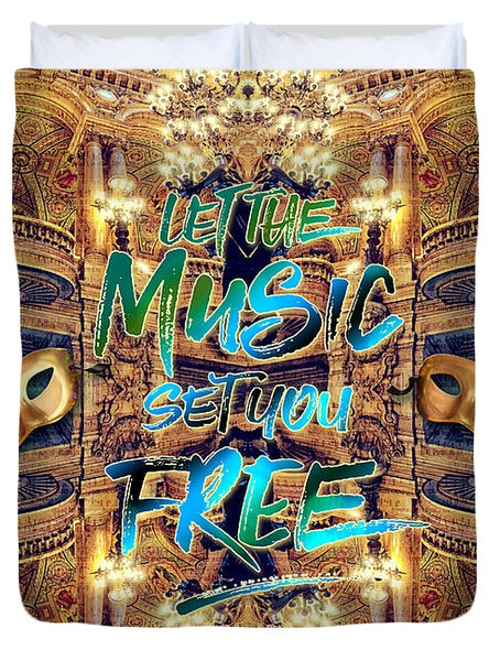 Let The Music Set You Free Opera Garnier Paris France Duvet Cover