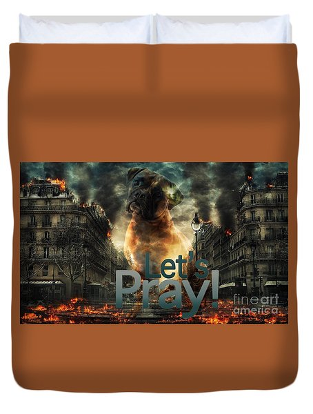 Duvet Cover featuring the digital art Let Us Pray-2 by Kathy Tarochione