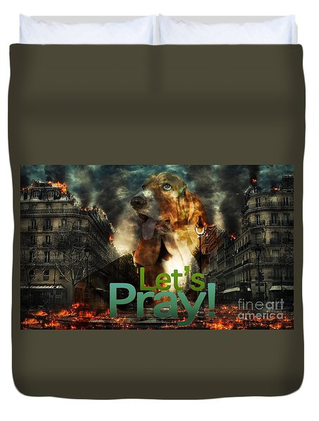 Duvet Cover featuring the digital art Let Us Pray by Kathy Tarochione