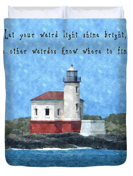 Let Your Weird Light Shine Bright Duvet Cover