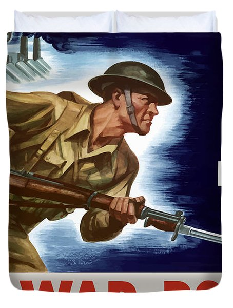 Let's All Fight Buy War Bonds Duvet Cover