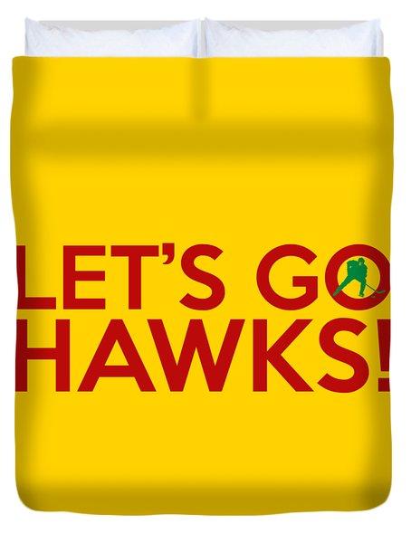 Let's Go Hawks Duvet Cover