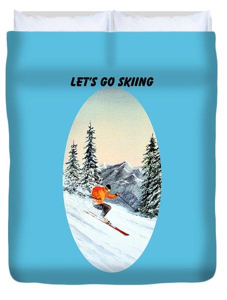 Let's Go Skiing  Duvet Cover by Bill Holkham