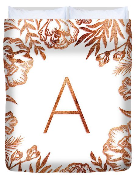 Letter A - Rose Gold Glitter Flowers Duvet Cover