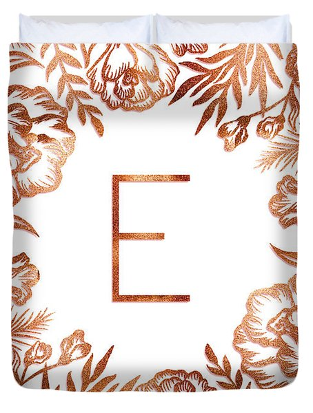 Letter E - Rose Gold Glitter Flowers Duvet Cover