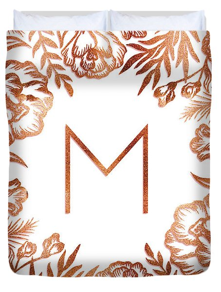 Letter M - Rose Gold Glitter Flowers Duvet Cover