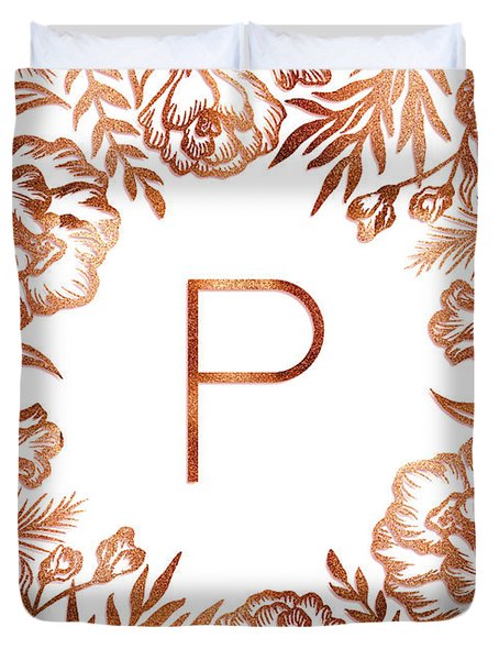 Letter P - Rose Gold Glitter Flowers Duvet Cover
