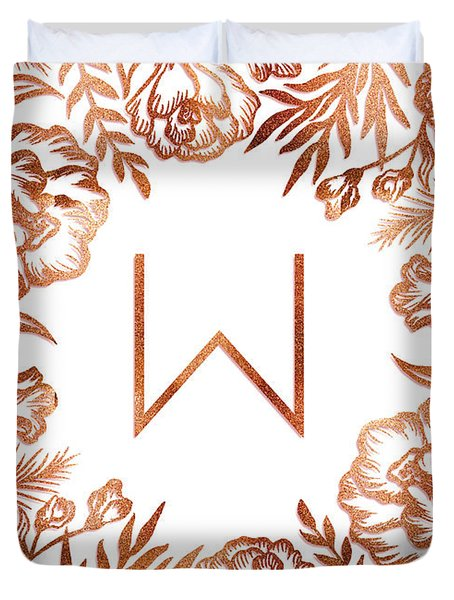 Letter W - Rose Gold Glitter Flowers Duvet Cover