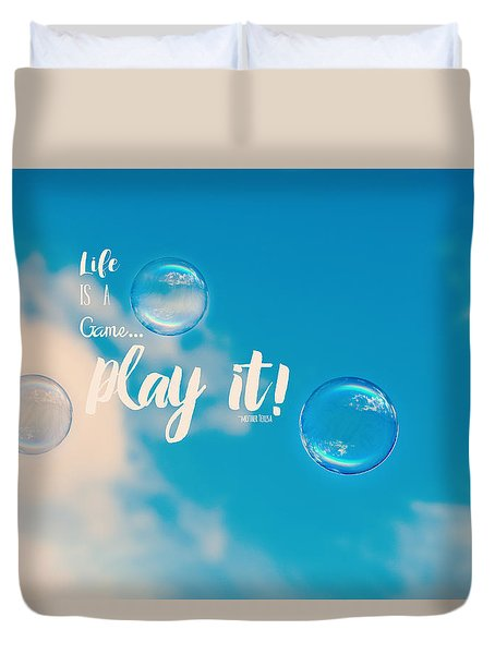 Life Is A Game Duvet Cover by Robin Dickinson