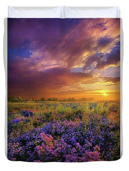 Life Is Measured In Moments Duvet Cover by Phil Koch