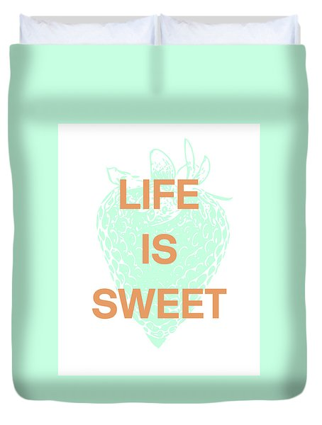 Duvet Cover featuring the digital art Life Is Sweet- Art By Linda Woods by Linda Woods