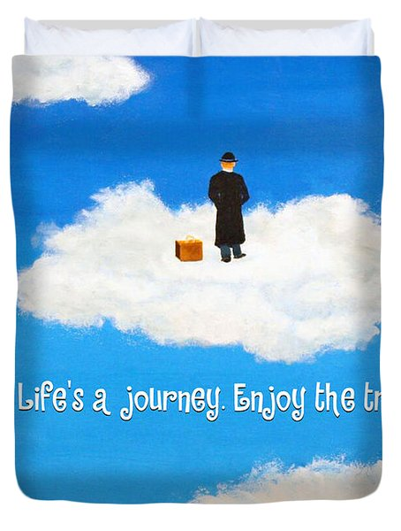 Life's A Journey Greeting Card Duvet Cover