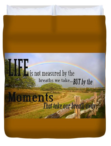 Duvet Cover featuring the photograph Life's Moments by DJ Florek