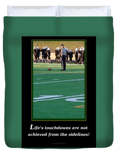 Life's Touchdowns Duvet Cover
