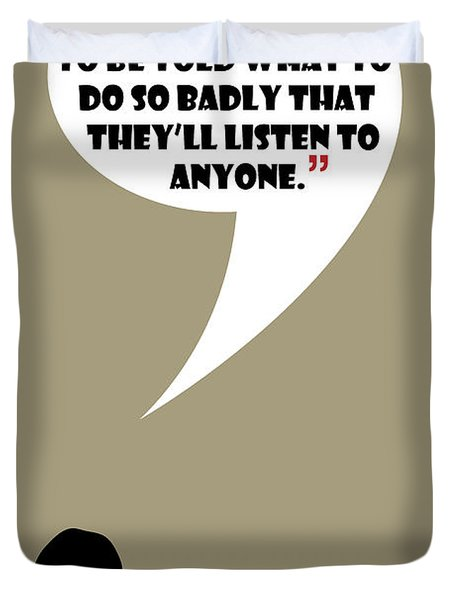 Listen To Anyone - Mad Men Poster Don Draper Quote Duvet Cover