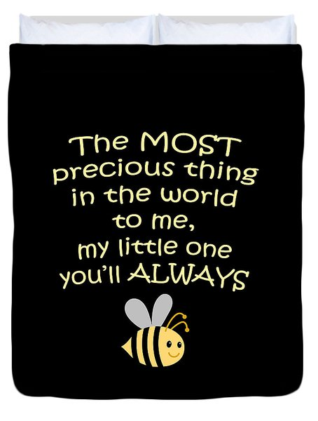 Little One You'll Always Bee Print Duvet Cover by Inspired Arts