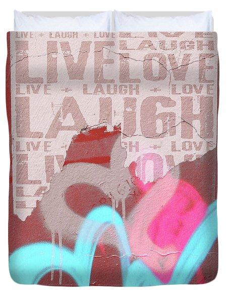 Live Laugh Love Duvet Cover
