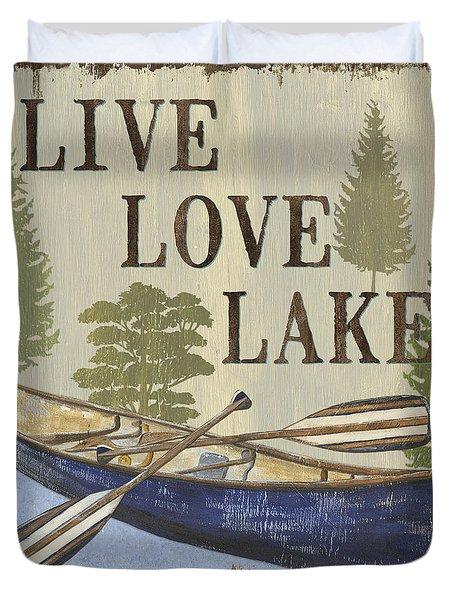 Live, Love Lake Duvet Cover