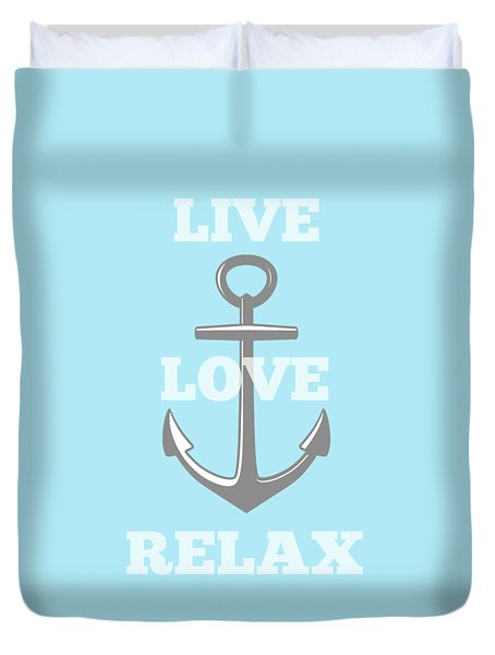 Live Love Relax - Customizable Color Duvet Cover by Inspired Arts