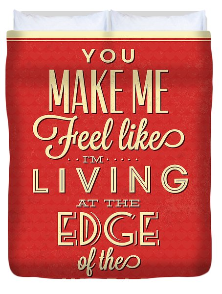 Living At The Edge Duvet Cover