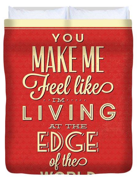 Living At The Edge Duvet Cover by Naxart Studio