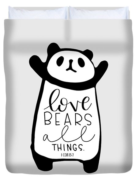 Love Bears All Things Duvet Cover
