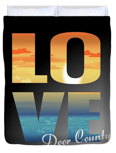 Love Door County Duvet Cover