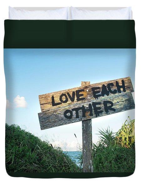 Love Each Other Duvet Cover