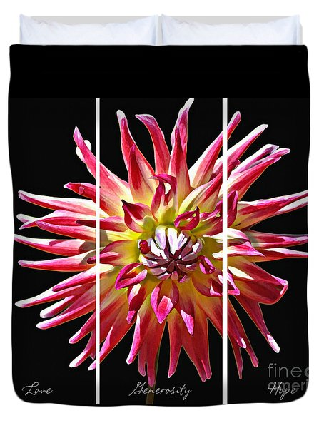 Duvet Cover featuring the photograph Love Generosity Hope by Diane E Berry