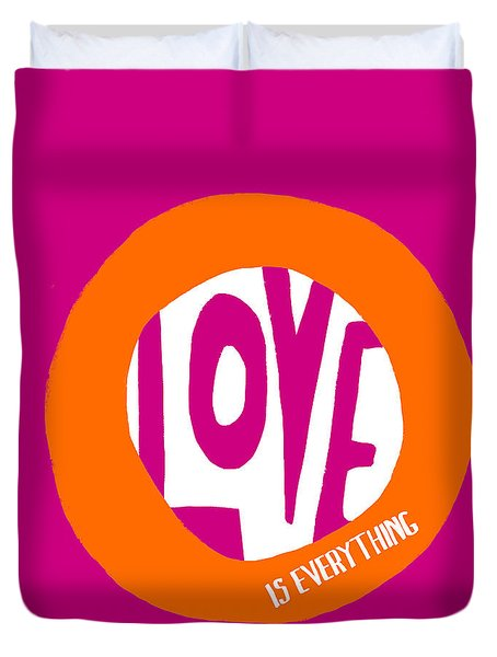 Love Is Everything Duvet Cover