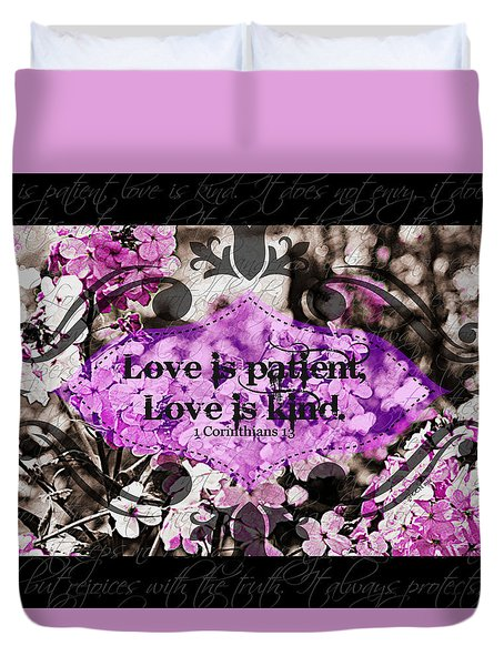 Love Is Kind Duvet Cover