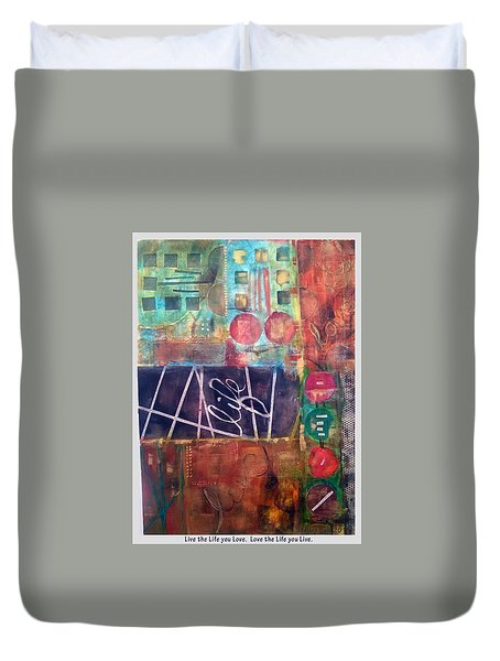 Love Life Duvet Cover by Shelley Bain