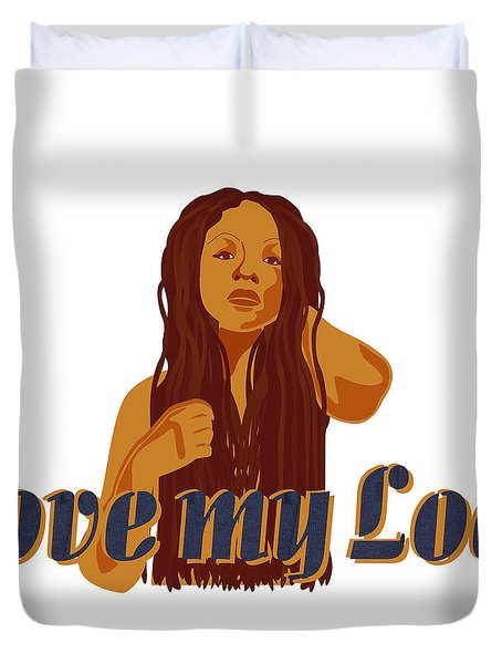 Love My Locs Duvet Cover