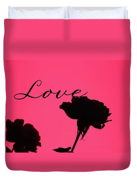 Love Rose Silhouette - Original Floral Photographic Art And Design  Duvet Cover