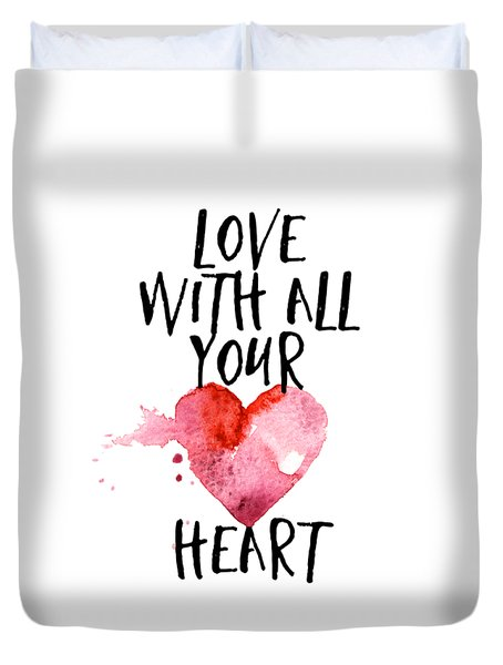 Love With All Your Heart Duvet Cover