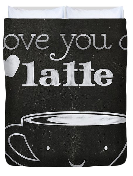 Love You A Latte Duvet Cover