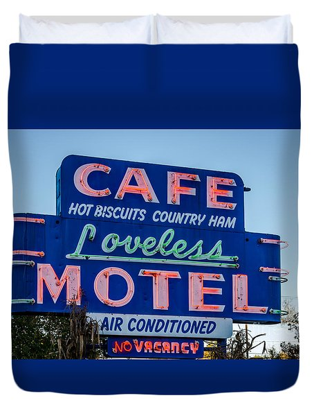 Loveless Cafe And Motel Sign Duvet Cover by Debra Martz