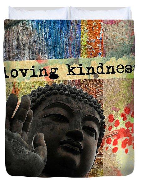 Loving Kindness. Buddha Duvet Cover