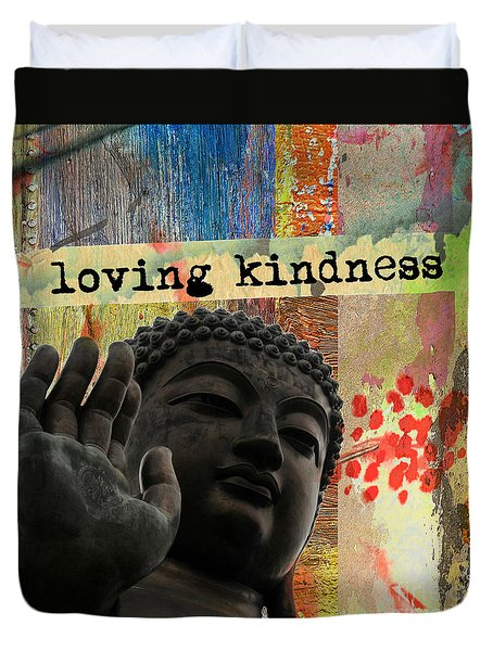 Loving Kindness. Buddha Duvet Cover