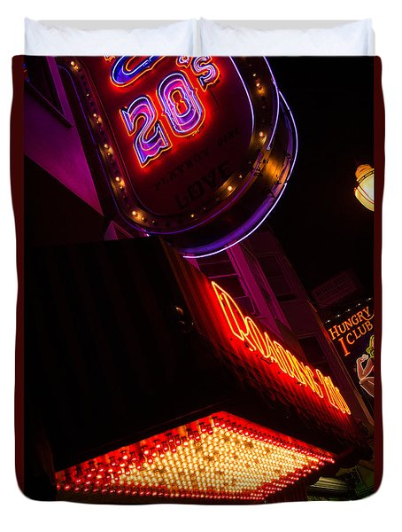 Duvet Cover featuring the photograph Low Angle Neon Signs At Night In North Beach San Francisco by Jason Rosette