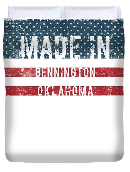 Made In Bennington, Oklahoma Duvet Cover