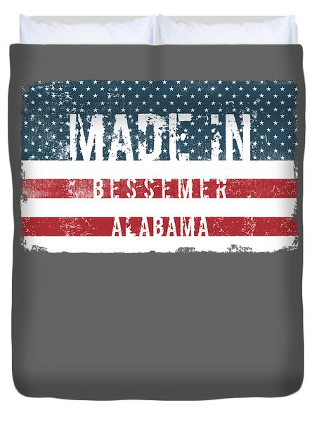Made In Bessemer, Alabama Duvet Cover by Tinto Designs