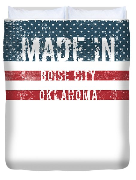 Made In Boise City, Oklahoma Duvet Cover