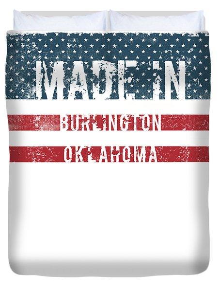 Made In Burlington, Oklahoma Duvet Cover