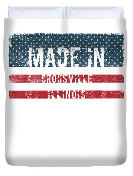 Made In Crossville, Illinois Duvet Cover