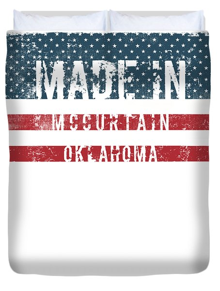 Made In Mccurtain, Oklahoma Duvet Cover