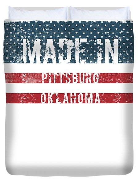Made In Pittsburg, Oklahoma Duvet Cover